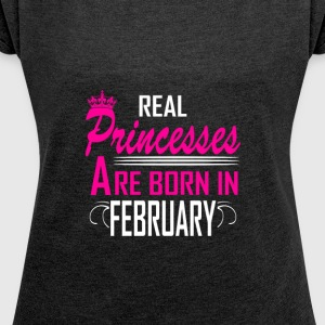 February - Birthday - Princess - EN - Women's Roll Cuff T-Shirt