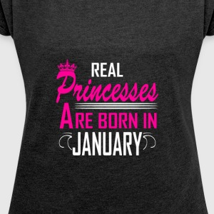 January - Birthday - Princess - EN - Women's Roll Cuff T-Shirt