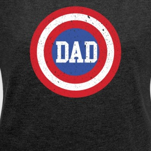 Super Dad T-Shirt Funny Superhero Father's Day Tee - Women's Roll Cuff T-Shirt