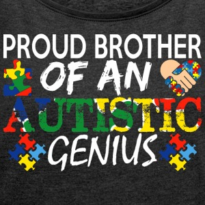 Proud Brother An Autistic Genius Autism Awareness - Women´s Rolled Sleeve Boxy T-Shirt