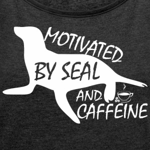 Motivated By Seal And Caffeine - Women´s Rolled Sleeve Boxy T-Shirt