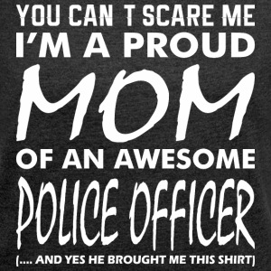 Cant Scare Me Proud Mom Awesome Police Officer - Women´s Rolled Sleeve Boxy T-Shirt