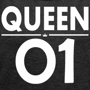 Queen 01 Happy Fathers Day - Women´s Roll Cuff T-Shirt
