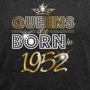 1952 - Birthday - Queen - Gold - EN - Women's Roll Cuff T-Shirt
