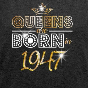 1947 - Birthday - Queen - Gold - EN - Women´s Roll Cuff T-Shirt