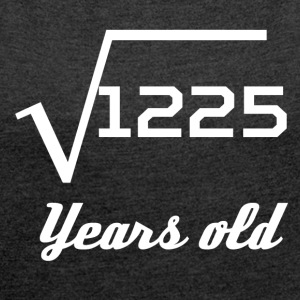 Square Root Of 1225 35 Years Old - Women´s Rolled Sleeve Boxy T-Shirt