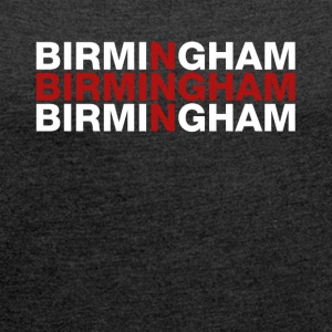 Birmingham United Kingdom Flag Shirt - Birmingham - Women´s Roll Cuff T-Shirt