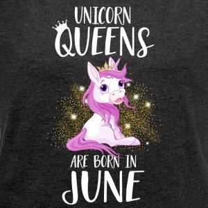 UNICORN QUEENS ARE BORN IN JUNE - Women´s Rolled Sleeve Boxy T-Shirt