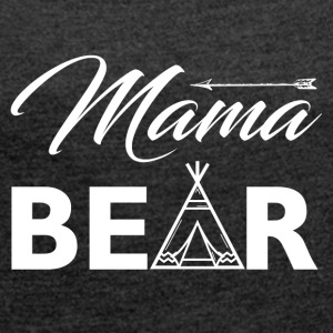 Mama Bear - Women´s Roll Cuff T-Shirt
