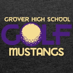 Grover High School Golf Mustangs - Women´s Roll Cuff T-Shirt