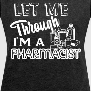 Pharmacist Tshirt - Women´s Roll Cuff T-Shirt