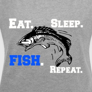Funny Eat Sleep Fish Repeat Novelty Cool Apparel - Women´s Roll Cuff T-Shirt