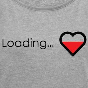 Loading heart - Women´s Roll Cuff T-Shirt