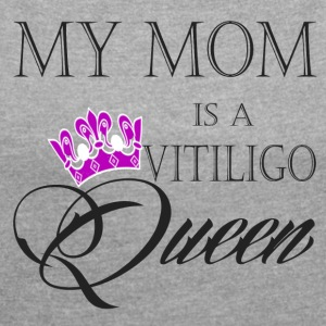 Vitiligo Queen - Women´s Roll Cuff T-Shirt
