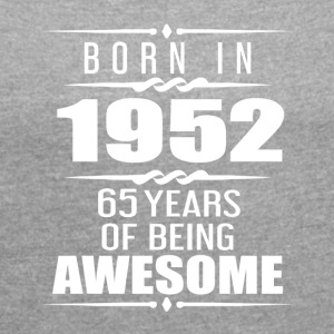 Born in 1952 65 Years of Being Awesome - Women´s Rolled Sleeve Boxy T-Shirt