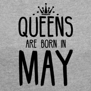 Queens are born in May - Women´s Rolled Sleeve Boxy T-Shirt
