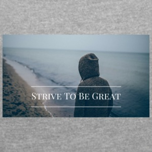 Strive To Be Great - Women´s Roll Cuff T-Shirt