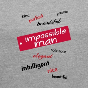impossible man - Women´s Roll Cuff T-Shirt