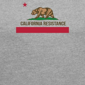 California Resistance Funny - Women´s Roll Cuff T-Shirt