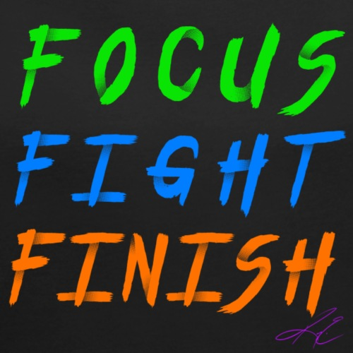 Focus. Fight. Finish. Neon - Women's Roll Cuff T-Shirt