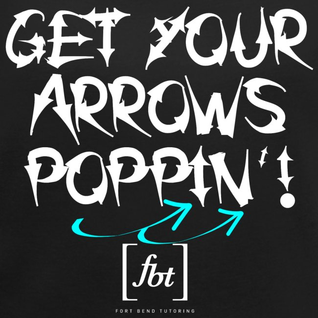 Get Your Arrows Poppin'! [fbt] 2
