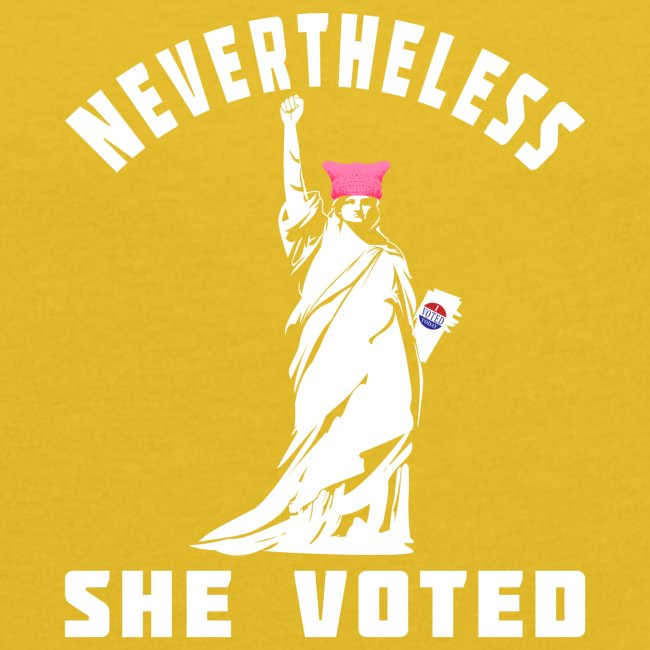 Nevertheless She Voted Pink Hat Lady Liberty