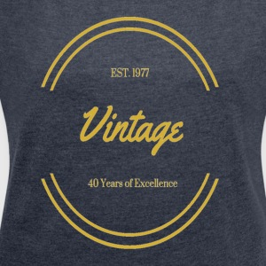 1977 Vintage Excellence - Women´s Roll Cuff T-Shirt