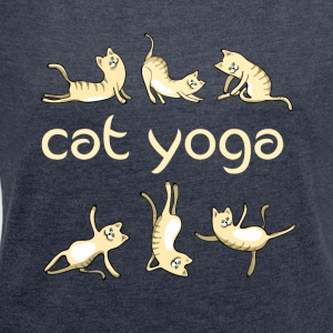 yoga Cat kitty gym fun humor meditation namaste lo - Women´s Roll Cuff T-Shirt