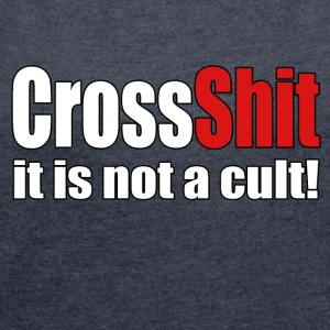 CrossShit Not a Cult - Women´s Roll Cuff T-Shirt
