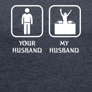 Husband DJ Love- cool shirt,geek hoodie,tank - Women´s Rolled Sleeve Boxy T-Shirt