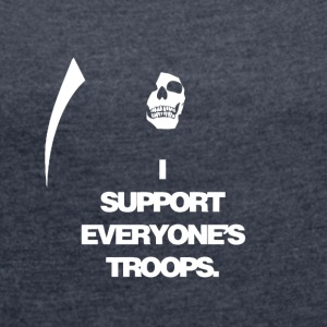 Death supports everyone's troops - Women´s Rolled Sleeve Boxy T-Shirt