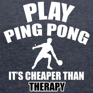 ping pong designs - Women's Roll Cuff T-Shirt