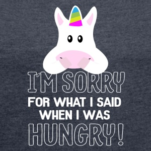 hungry unicorn - Women´s Roll Cuff T-Shirt