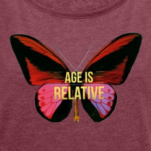 Age is Relative - Women´s Rolled Sleeve Boxy T-Shirt