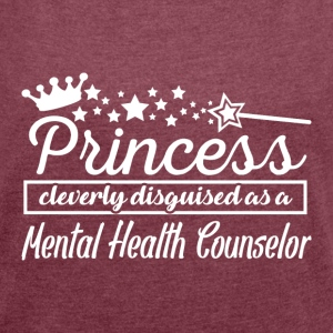 Mental Health Counselor - Women's Roll Cuff T-Shirt