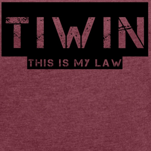 tiwin my law - Women's Roll Cuff T-Shirt