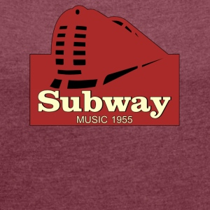 Subway Music 1955 - Women's Roll Cuff T-Shirt