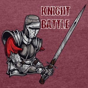 KNIGHT BATTLE - Women's Roll Cuff T-Shirt