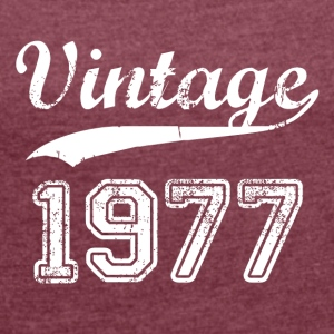 1977 - Women's Roll Cuff T-Shirt