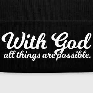 With God All Things Are Possible - Knit Cap with Cuff Print