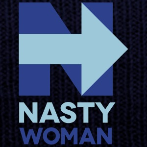 Nasty Woman - Knit Cap with Cuff Print