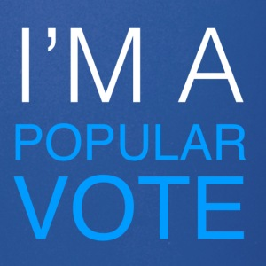 I'm A Popular Vote - Full Color Mug