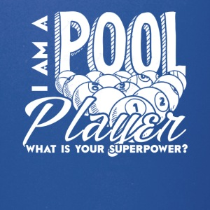I Am A Pool Player Shirts - Full Color Mug