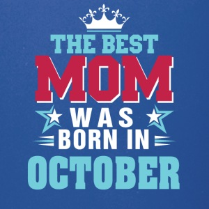 The best mom was born in October - Full Color Mug