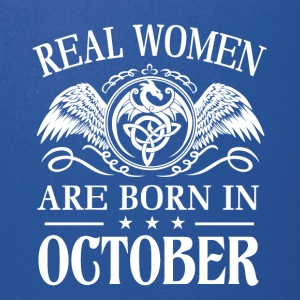 Real women are born in october - Full Color Mug