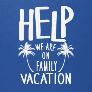 Help We Are On Family Vacation - Full Color Mug