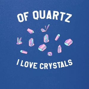 Of Quartz I Love Crystals - Full Color Mug