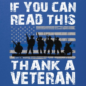If you can read this thank a Veteran - Full Color Mug