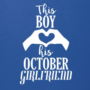 This Boy loves his October Girlfriend - Full Color Mug