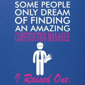 Some People Dream Amazing Construction Manager - Full Color Mug
